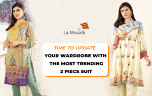 Time to Update Your Wardrobe with the Most Trending 2 Piece Stitched Suit